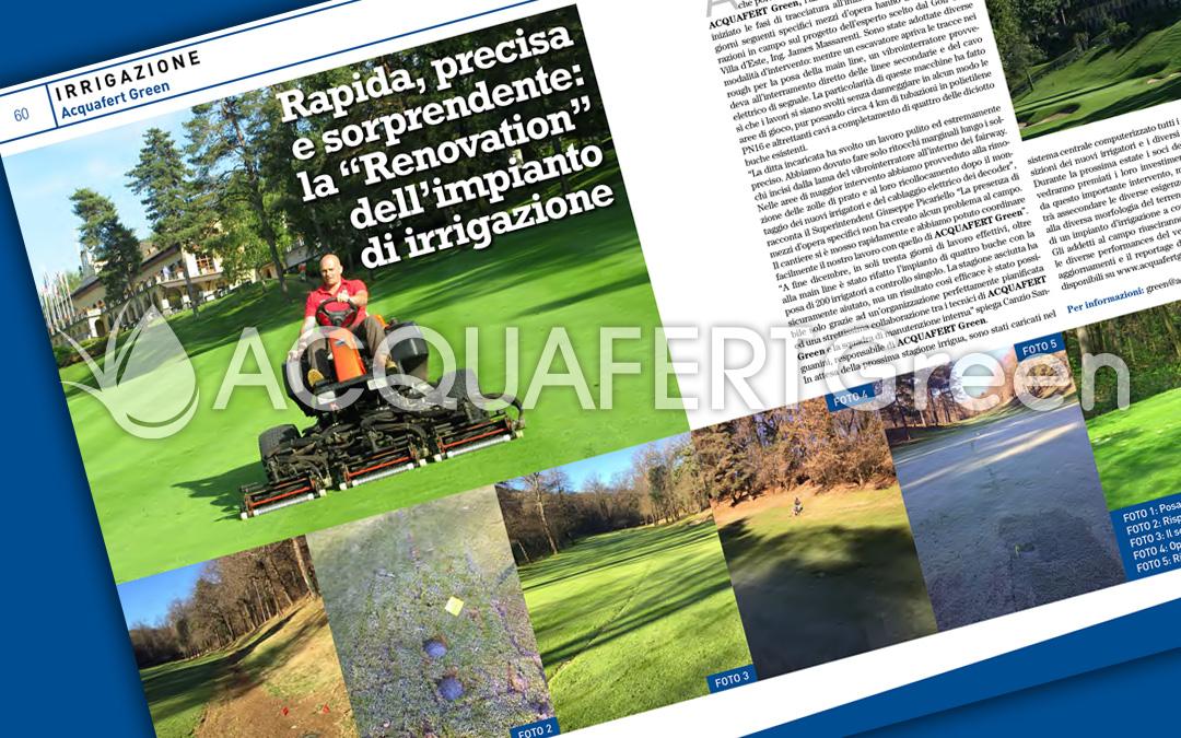 """Rapida, precisa e sorprendente: la """"Renovation"""" dell'impianto di irrigazione"""